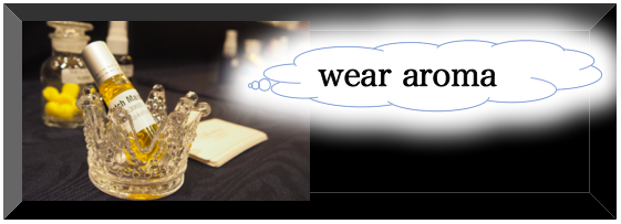 wear aroma